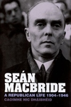 Sen MacBride:A Republican Life, 1904-1946