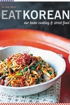 Eat Korean: Our home cooking and street food