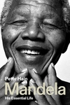 Mandela: His Essential Life