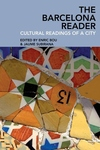 Barcelona Reader : Cultural Readings of a City