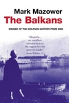 Balkans : From the End of Byzantium to the Present Day