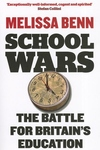 School Wars:The Battle for Britain's Education