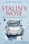 Stalin's Nose:Across the Face of Europe
