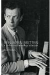 Benjamin Britten:A Life in the Twentieth Century