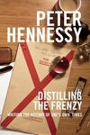 Distilling the Frenzy : Writing the History of Our Times