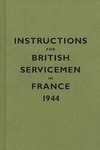 Instructions for British Servicemen in France 1944