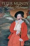 Peter Mundy, Merchant Adventurer
