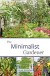 The Minimalist Gardener: Low Impact, No Dig Growing
