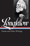 Henry Wadsworth Longfellow:Poems and Other Writings