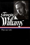 Tennessee Williams:Plays, 1957-1980