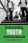 Understanding Youth:Adolescent Development for Educators