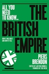 British Empire: How It Was Built and How It Fell