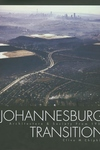 Johannesburg Transition: Architecture & Society 1950-2000
