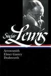 Sinclair Lewis : Arrowsmith, Elmer Gantry, Dodsworth
