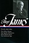 Henry James, 1896-1899:The Other House; The Spoils of Poynton; What Maisie Knew; The Awkward Age