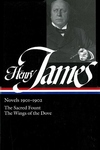 Henry James:Novels 1901-1902; the Sacred Fount; the Wings of the Dove