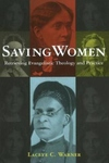 Saving Women:Retrieving Evangelistic Theology and Practice
