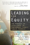 Leading for Equity:The Pursuit of Excellence in the Montgomery County Public Schools