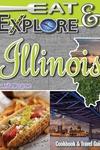 Eat and Explore Illinois