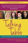Talking Taboo:American Christian Women Get Frank about Faith