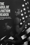 The Soul of a Nation Reader