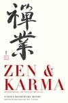 Zen & Karma : Teachings of Roshi Taisen Deshimaru