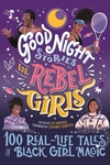 Good Night Stories for Rebel Girls: 100 Real-Life Tales of Black Girl Magic, 4
