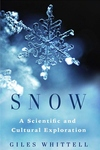 Snow: A Scientific and Cultural Exploration