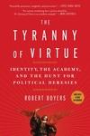 The Tyranny of Virtue