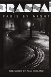 Brassai:Paris by Night