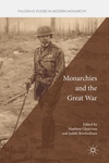 Monarchies and the Great War (2018)