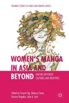 Women's Manga in Asia and Beyond: Uniting Different Cultures and Identities (2019)
