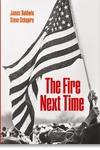 James Baldwin : The Fire Next Time