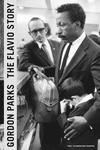 Gordon Parks : The Flavio Story