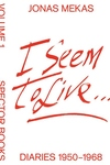 I Seem to Live: Diaries 1950-1968, Volume 1