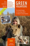 Green Volunteers, 8th Edition:The World Guide to Voluntary Work in Nature Conservation