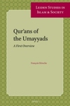 Qur'ans of the Umayyads : A First Overview
