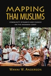 Mapping Thai Muslims:Community Dynamics and Change on the Andaman Coast