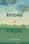 Beyond the Fields