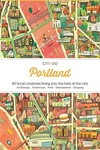 Citix60 Portland : 60 Creatives Show You the Best of the City