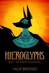 Hieroglyphs: The Celestial Conspiracies