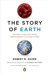 The Story of Earth:The First 4. 5 Billion Years, from Stardust to Living Planet