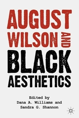 August Wilson and Black Aesthetics (2004)