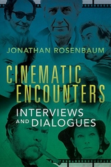 Cinematic Encounters : Interviews and Dialogues