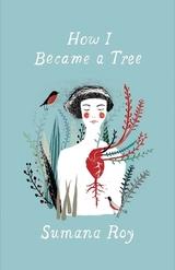 How I Became a Tree