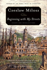 Beginning with My Streets:Essays and Recollections