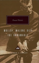 Molloy, Malone Dies, the Unnamable:A Trilogy