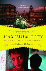 Maximum City:Bombay Lost and Found