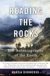 Reading the Rocks:The Autobiography of the Earth