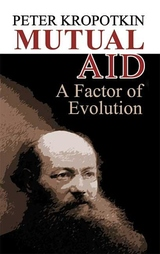 Mutual Aid:A Factor of Evolution